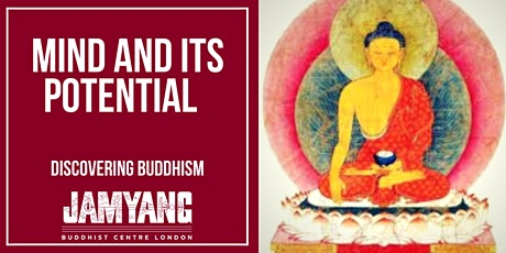 Mind and its Potential - Discovering Buddhism tickets
