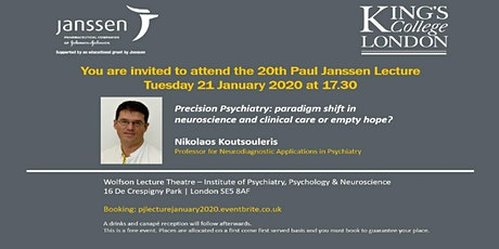 20th Paul Janssen Lecture: Precision Psychiatry: paradigm shift in neuroscience and clinical care or empty hope? tickets