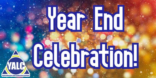 Youth Advocacy and Leadership Coalition Year End Celebration