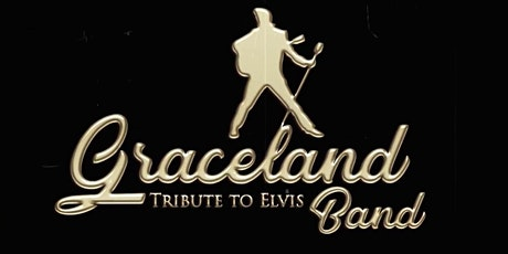 The Graceland Band (A Tribute to Elvis) tickets