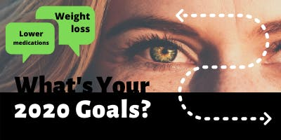 2020 Vision of your health and goals