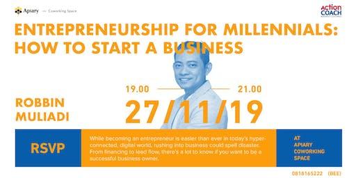 Entrepreneurship for Millennials: How to Start a Business