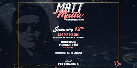 MattMattic's Birthday Celebration tickets