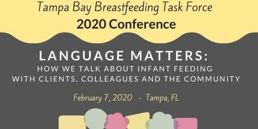 2020 Breastfeeding Conference: Language Matters