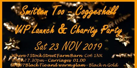Smitten Too - Coggeshall VIP Launch Party tickets
