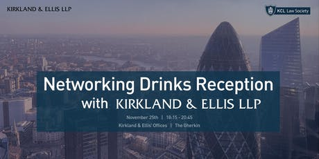 Networking Drinks Reception with Kirkland & Ellis tickets