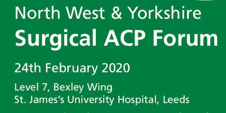 North West & Yorkshire Surgical Advanced Clinical Practitioner Forum tickets