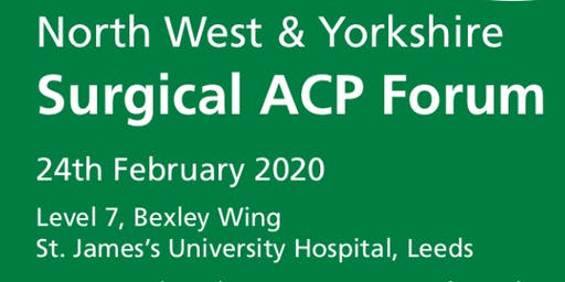 North West & Yorkshire Surgical Advanced Clinical Practitioner Forum