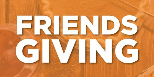 Arcadia Friends-Giving!