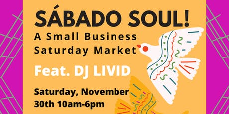 SABADO SOUL - A Mercado Magic Shopping Celebration tickets