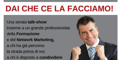 #DAICHECELAFACCIAMO con Gianluca Spadoni !