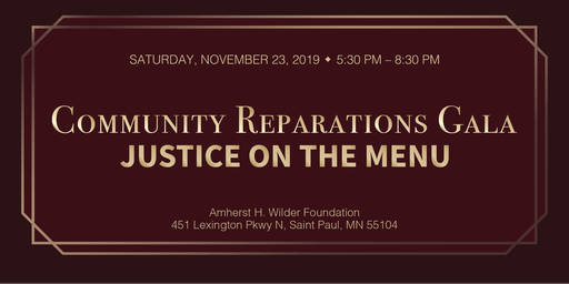 Community Reparation Gala: Justice on the Menu