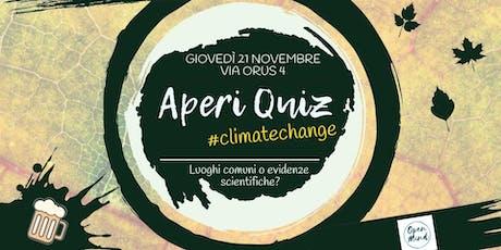 Aperi Quiz #climatechange biglietti