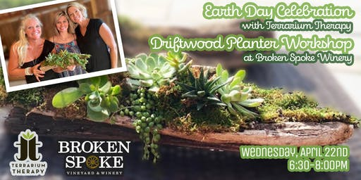 Earth Day Driftwood Planter Workshop at Broken Spoke Winery