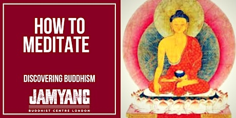 How to Meditate - Discovering Buddhism tickets