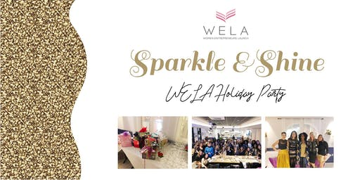 WELA Holiday Party – Sparkle and Shine ✨