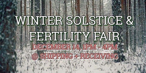 Winter Solstice & Fertility Fair 2019