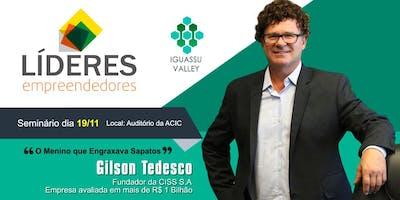 Líderes Empreendedores - Gilson Tedesco (CISS S.A.)