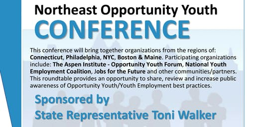 Northeast Opportunity Youth Conference - BREAKOUT SESSION