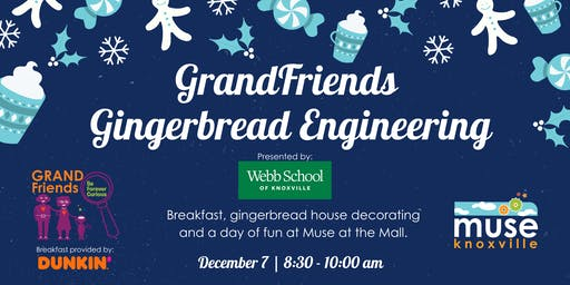 Grandfriends Gingerbread Engineering Dec. 7