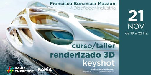 Taller Renderizado 3d  - Club de Emprendedores Bahía Blanca