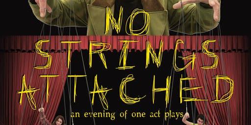 No Strings Attached - An Evening of One Act Plays