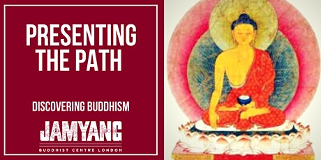 Presenting the Path - Discovering Buddhism tickets