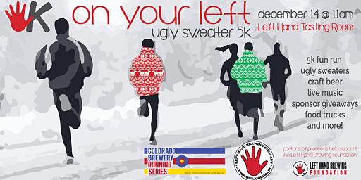 On Your Left Ugly Sweater 5k - Left Hand - Colorado Brewery Running Series