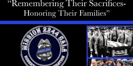 The First Annual Mission 2244 Gala For The Fallen Officers tickets