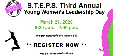 STEPS Third Annual Young Women's Leadership Day tickets