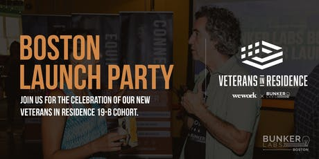 Boston Launch: WeWork Veterans in Residence Powered by Bunker Labs tickets