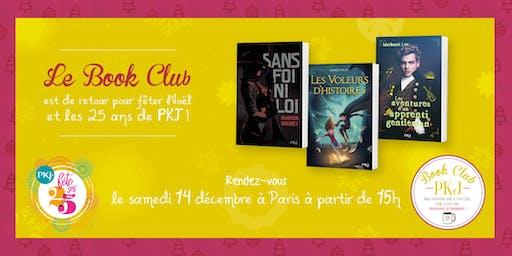 Book Club PKJ pour fêter Noël et les 25 ans de PKJ  !