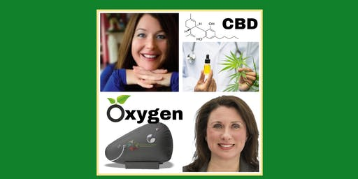 Oxygen and Plants for Life-CBD and Hyperbaric Oxygen uses for wellness