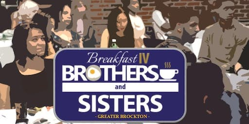 Breakfast IV Brothers & Sisters - Greater Brockton