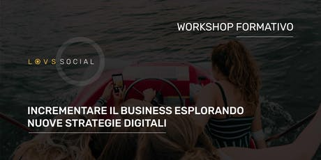 [SOLD OUT] WORKSHOP FORMATIVO | Modelli di business e Processi digitali tickets