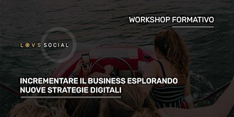 [SOLD OUT] WORKSHOP FORMATIVO | Modelli di business e Processi digitali biglietti