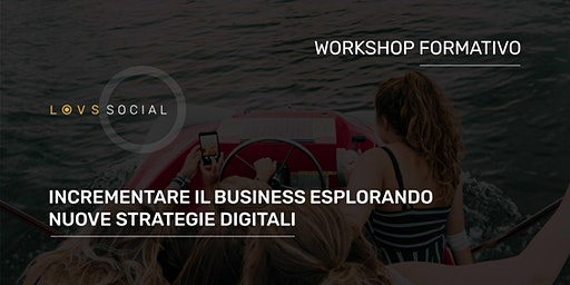 [SOLD OUT] WORKSHOP FORMATIVO | Modelli di business e Processi digitali