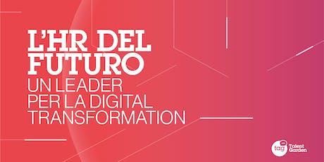 Late Night | L'HR del futuro - Un leader per la Digital Transformation biglietti
