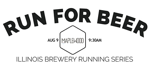 Beer Run - Maplewood Brewery | Part of the 2020 IL Brewery Running Series