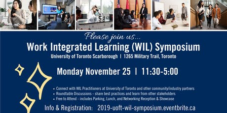 University of Toronto Work-Integrated Learning Symposium, Fall 2019 tickets