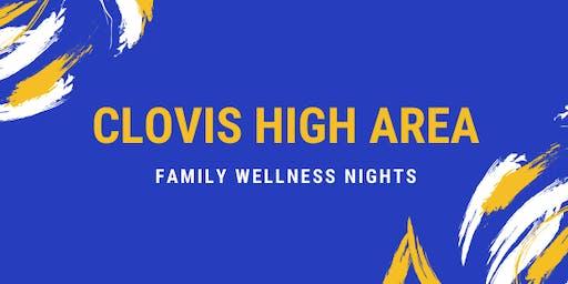 Clovis High Area: Family Wellness Nights