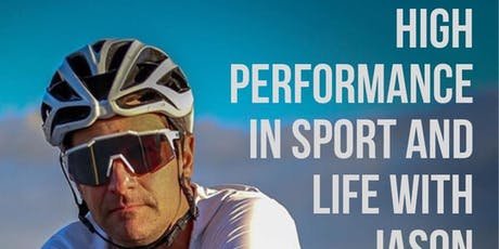 High Performance in Sport and Life with Jason Fowler tickets