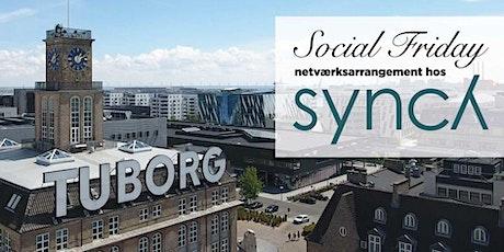 Social Friday15. maj 2020 tickets