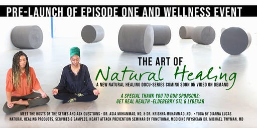 """THE ART OF NATURAL HEALING"" EPISODE ONE PRE-LAUNCH EVENT"