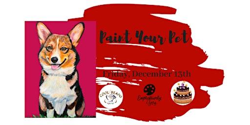 Paint Your Pet to Celebrate Erika's Birthday!