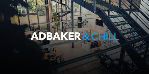 Adbaker & Chill