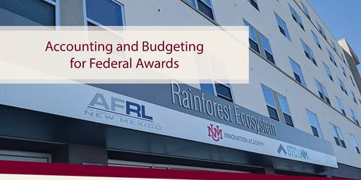Accounting and Budgeting for Federal Awards