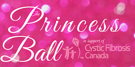 The Princess Ball 2020 - Red Deer (supporting Cystic Fibrosis Canada) tickets