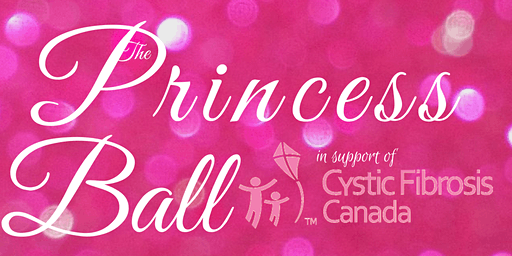 The Princess Ball 2020 - Red Deer (supporting Cystic Fibrosis Canada)