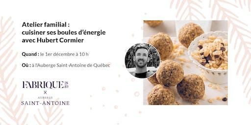 Atelier familial : cuisiner ses boules d'énergie avec Hubert Cormier